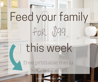 Feed your family for $99 this week with this free printable menu and shopping list