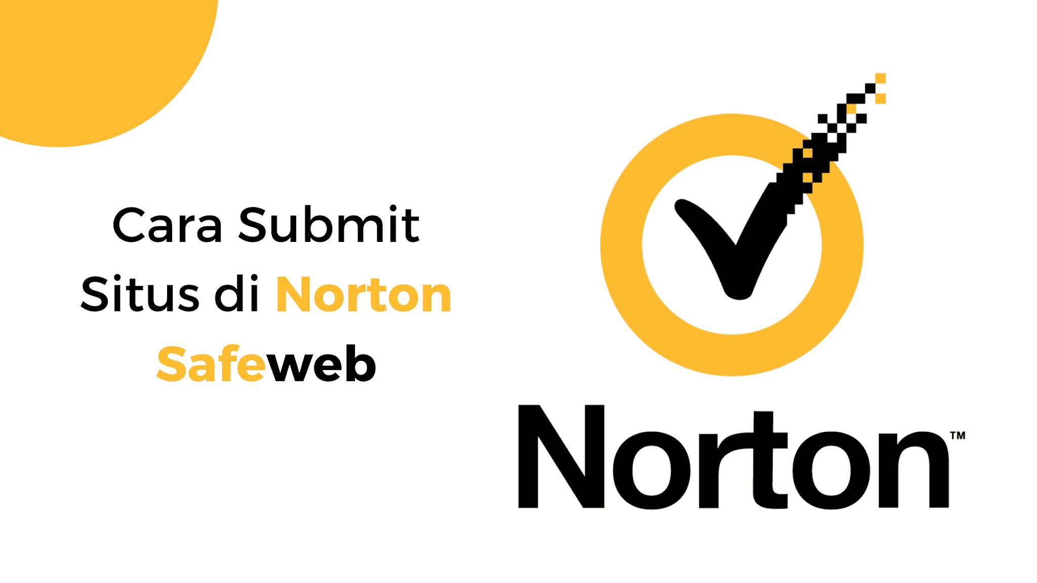 Cara Mendaftarkan Situs di Norton SafeWeb