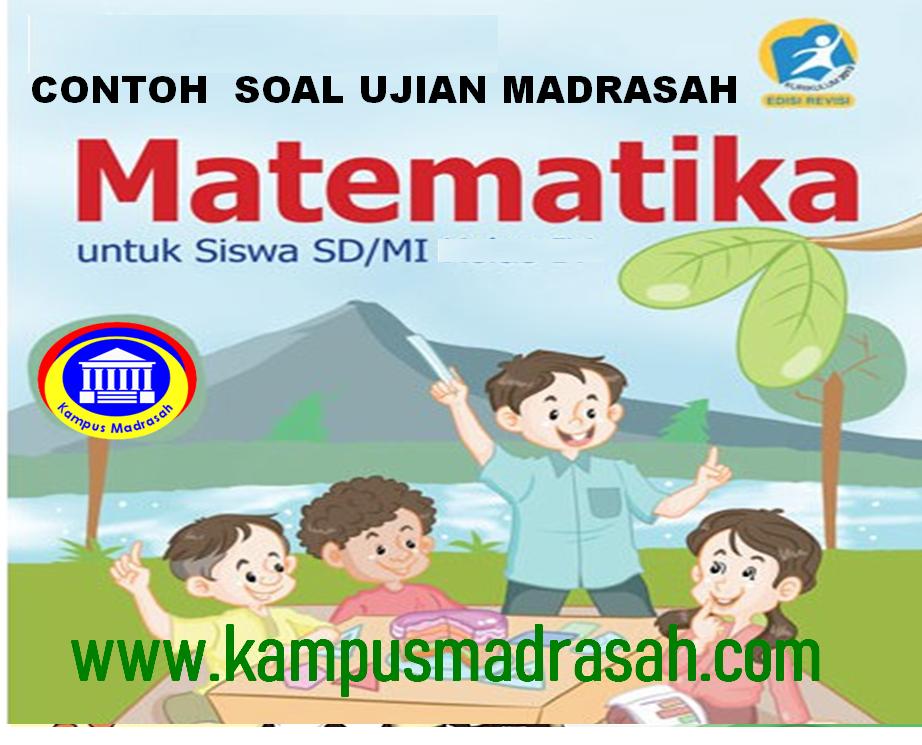 Soal Ujian Madrasah Matematika Jenjang MI