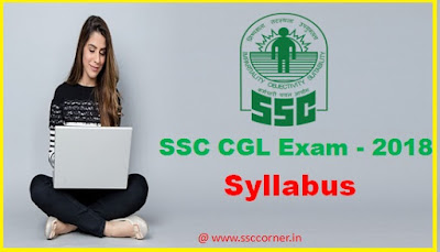 SSC CGL Exam 2018 Latest  Syllabus in Hindi | SSC CGL Exam 2018 का लेटेस्ट सिलेबस