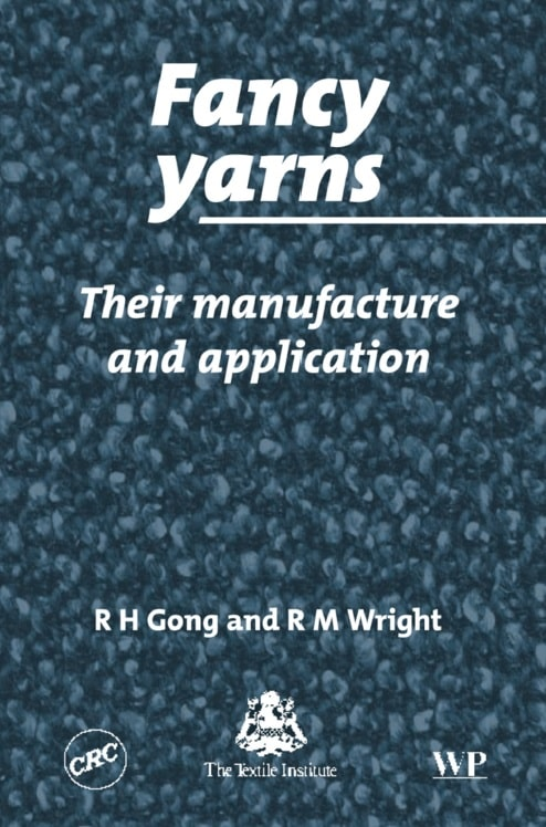 Fancy Yarns: Their Manufacture and Application