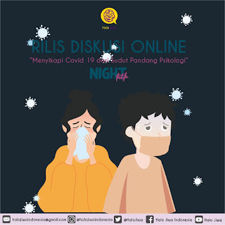 Night Talk Halo Jiwa Indonesia - Menyikapi Covid 19 dari Sudut Pandang Psikologi