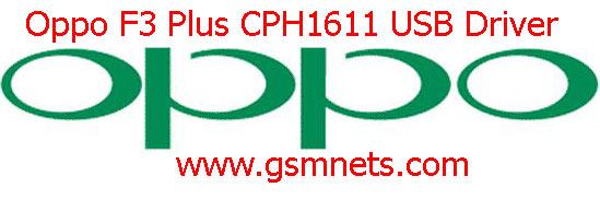 Oppo F3 Plus CPH1611 USB Driver Download