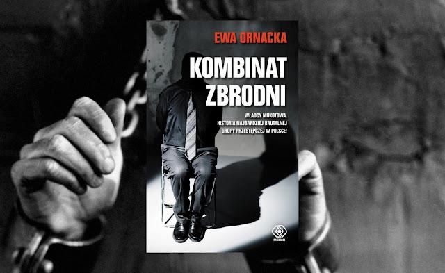 #246. Kombinat zbrodni - Ewa Ornacka