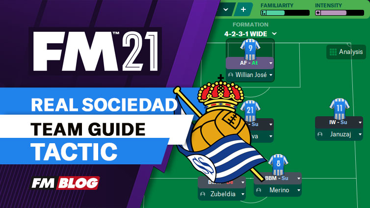 Football Manager 2021 Real Sociedad Team Guide Tactic FM21