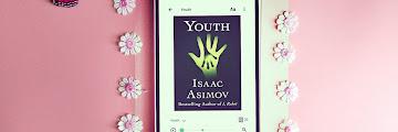 Spoiler Attack : Youth Karya Isaac Asimov