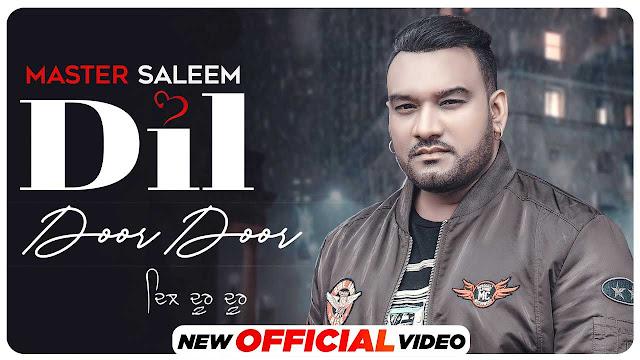 Dil Door Door Lyrics – Master Saleem