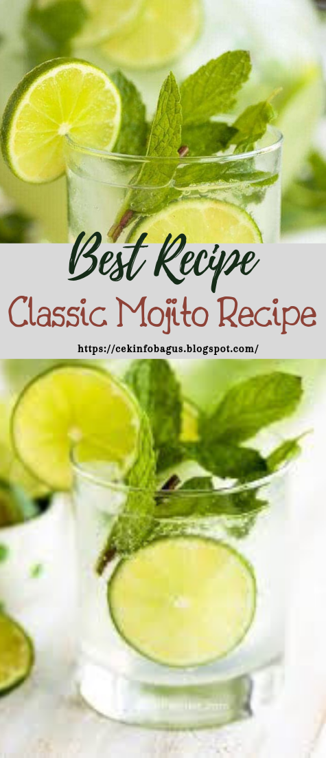 Classic Mojito Recipe #healthydrink #easyrecipe #cocktail #smoothie