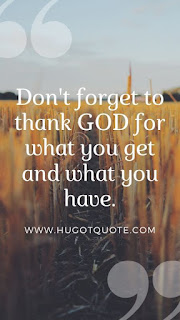 Don't Forget God by www.hugotquote.com
