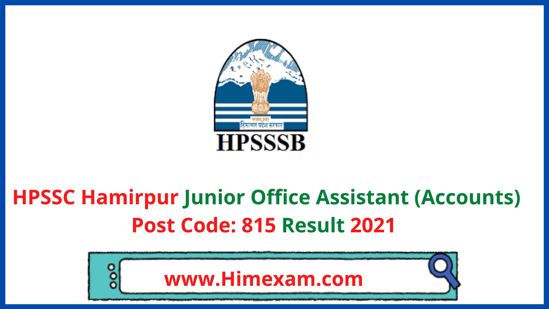HPSSC Hamirpur Junior Office Assistant (Accounts)  Post Code: 815 Result 2021