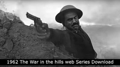 1962 The War in the hills web Series Download