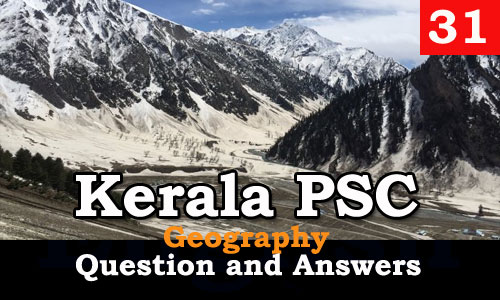 Kerala PSC Geography Question and Answers - 31