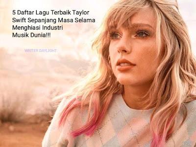 Lagu Terbaik Taylor Swift