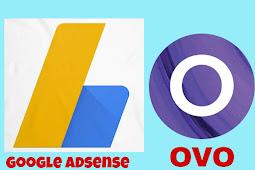 Cara Menerima Pembayaran Google Adsense Melalui OVO