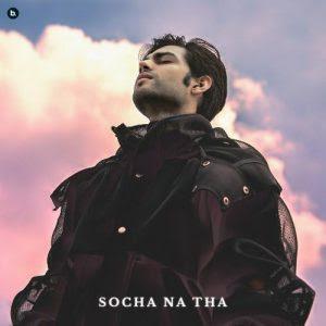 Socha Na Tha – Zaeden (2020)