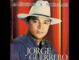 """Jorge Guerrero """"Añoranzas"""""""