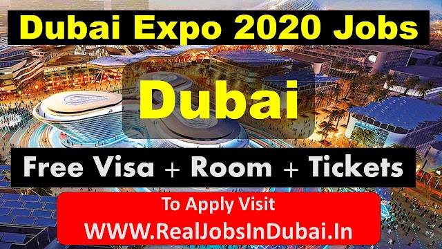 The Dubai Expo 2020 Jobs Vacancies In UAE -Dubai