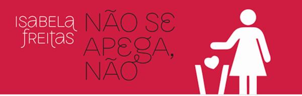 Resenha: Livro não se apega não | Isabela Freitas