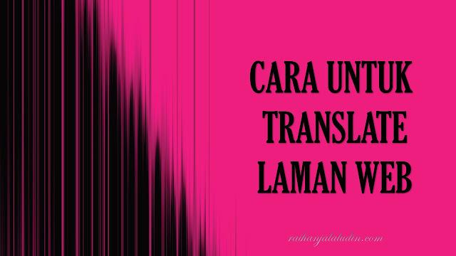 Cara Untuk Translate Laman Web