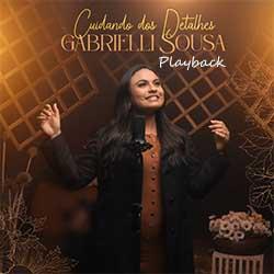 Baixar Música Gospel Cuidando dos Detalhes (Playback) - Gabrielli Sousa Mp3