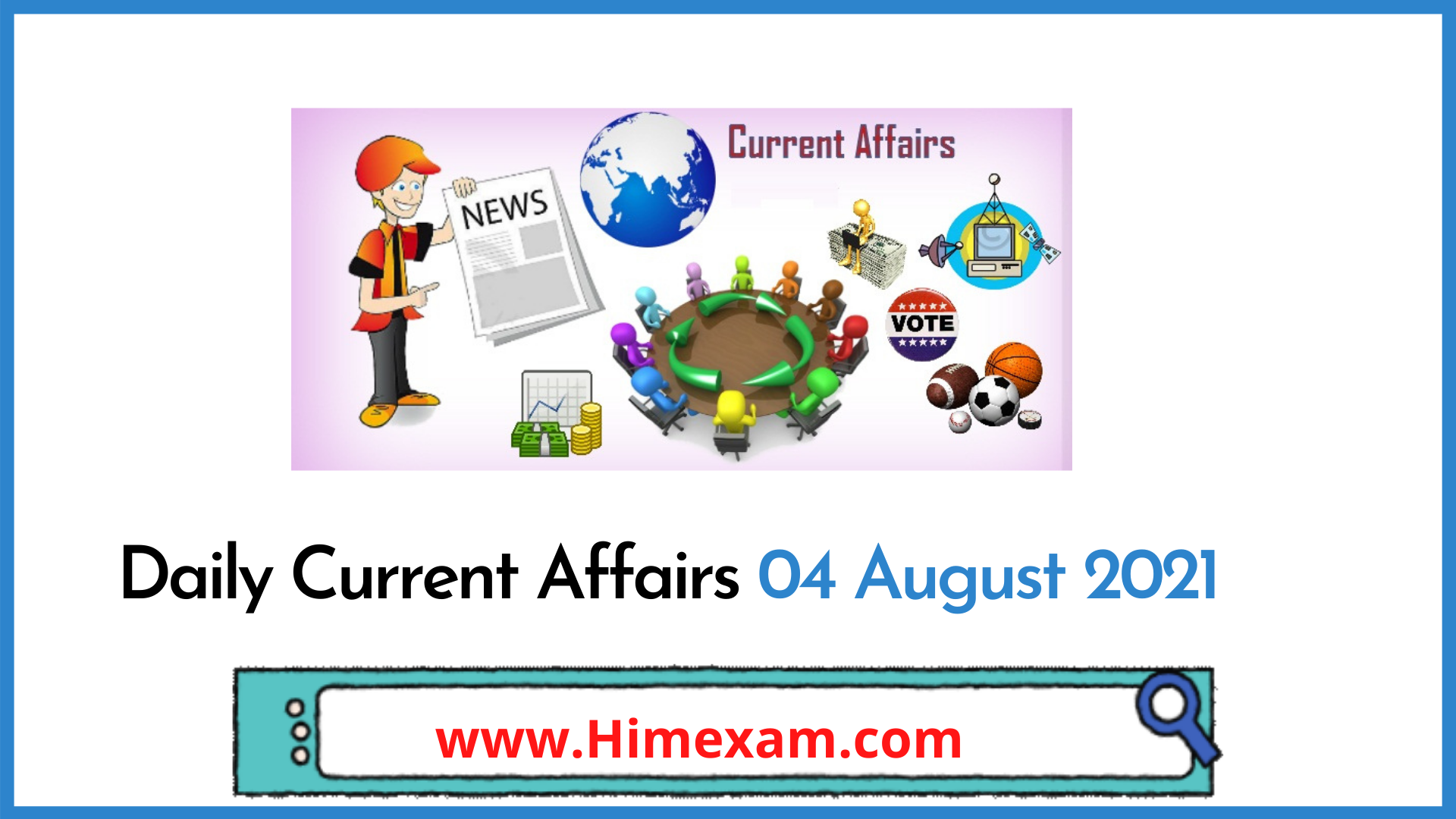 Daily Current Affairs 04 August 2021
