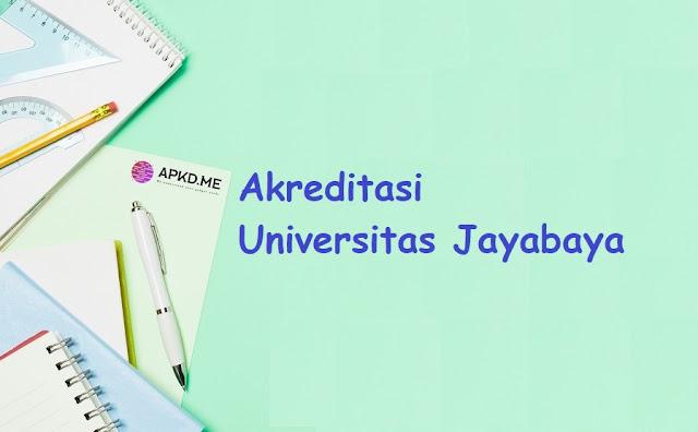 Akreditasi Terbaru Universitas Jayabaya Jakarta