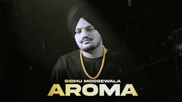 moosetape-sidhu-moose-wala-aroma-song-lyrics