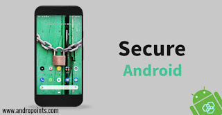 Security Tips for Android Phone