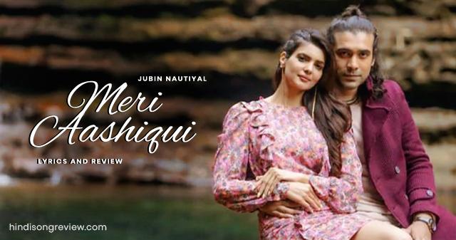 meri-ashiqui-jubin-nautiyal-lyrics-in-hindi