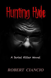 Hunting Hyde - A psychological serial killer thriller book promotion sites Robert Ciancio