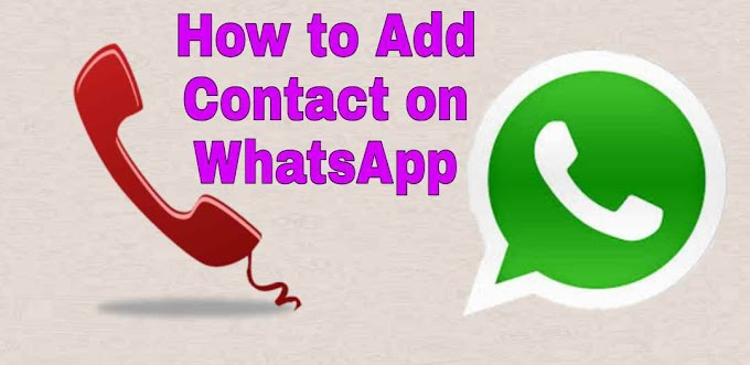 How to add contact on WhatsApp