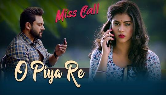 O Piya Re Lyrics by Madhuraa Bhattacharya from Miss Call