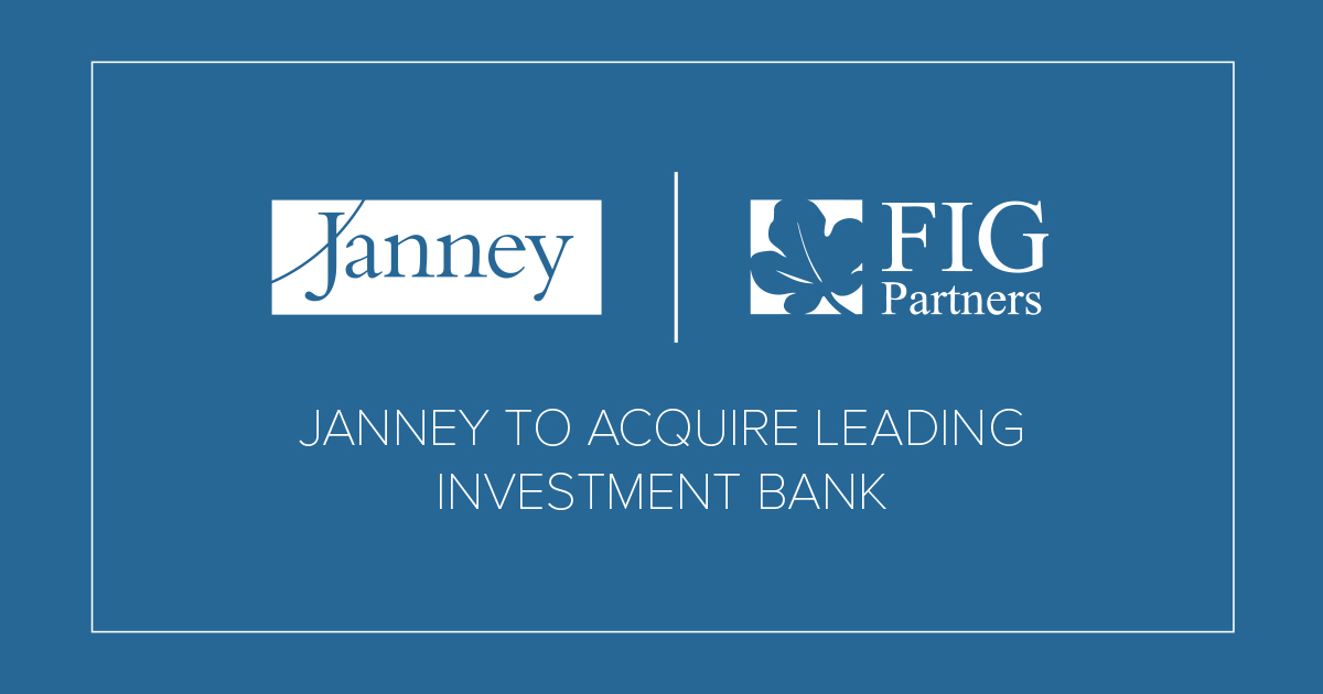 About Janney: Press Releases: Janney to Acquire FIG Partners