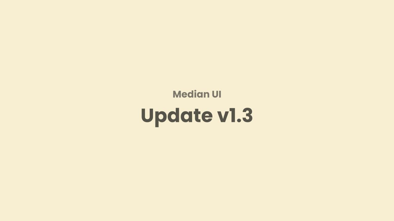 Update Template Median UI v1.3 Perubahan dan Penambahan Fitur Baru
