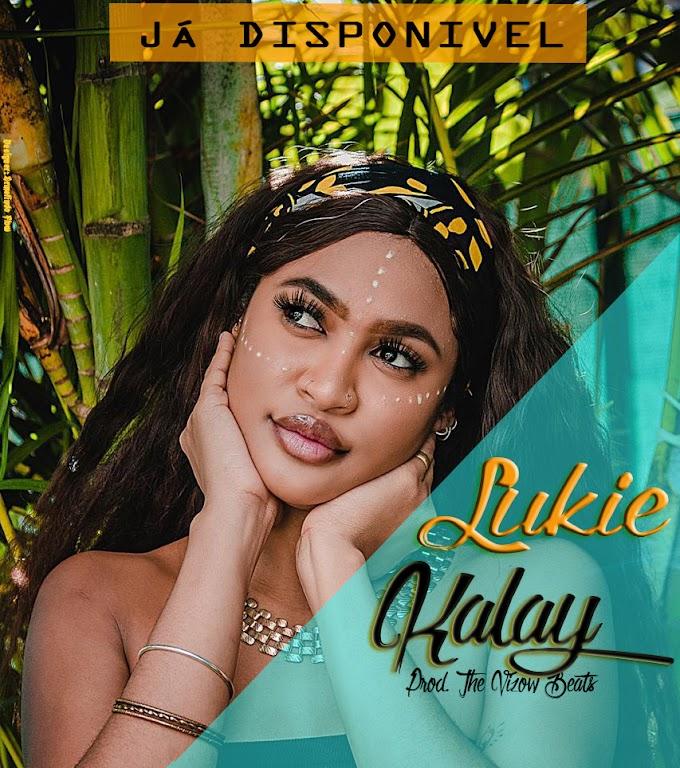 Lukie - Kalay (Prod. The Visow Beats)
