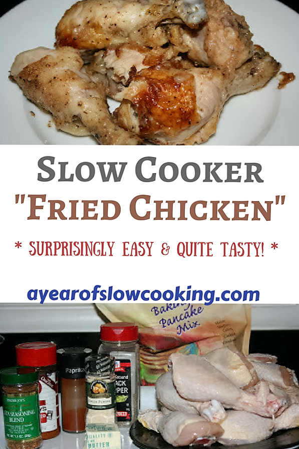 Crockpot Fried Chicken Recipe A Year Of Slow Cooking