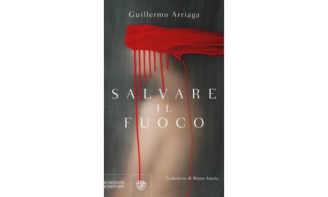 Gugliermo Arriaga, copertina di Salvare il fuoco