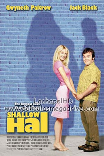 Shallow Hal [Amor Ciego] (2001) HD 1080P Latino-Inglés  [Google Drive] LachapelHD