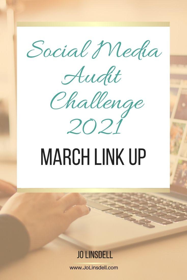 Social Media Audit Challenge 2021 March Link Up