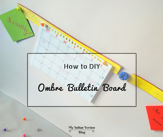 How To DIY Ombre Bulletin Board