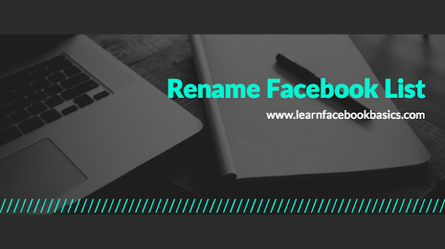 How do I edit the name of a list on Facebook? - How to rename FB list