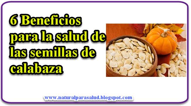 6 Beneficios para la salud de las semillas de calabaza