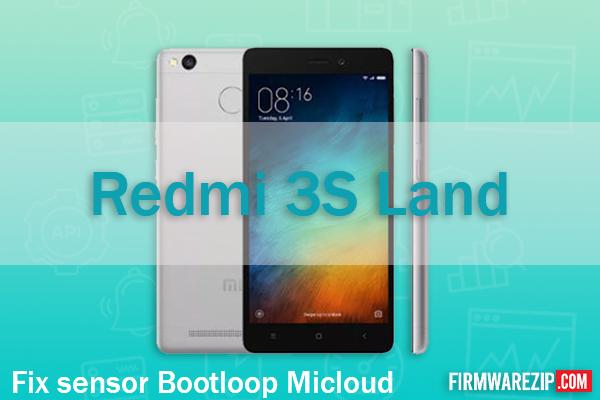 Redmi 3S (Land) Fix Sensor Micloud Bootlop And Hang Logo