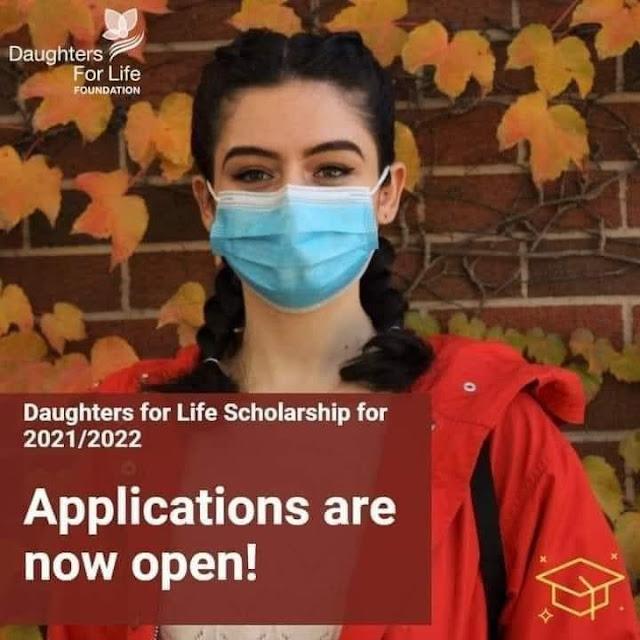 منحة مؤسسة Daughters for Life للفتيات للدراسة في كندا 2021 (ممولة بالكامل)