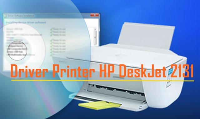 Driver Printer HP DeskJet 2131-YTB