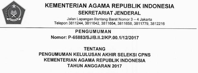 Pengumuman Kelulusan Akhir Seleksi CPNS Kementarian Agama Republik Indonesia 2017