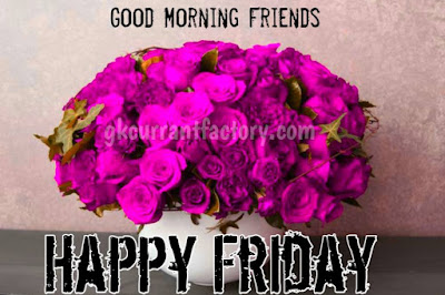 Good Morning Friday Images, Good Morning Friday, Good Morning Friday Images For Whatsapp with Love