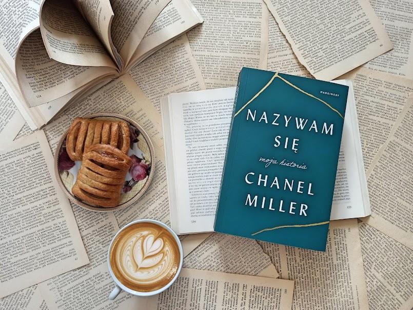 """""""Nazywam się. Moja historia"""" - Chanel Miller"""