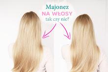 Majonez na włosy - przepis na maskę z majonezu, która wzmacnia i wygładza włosy
