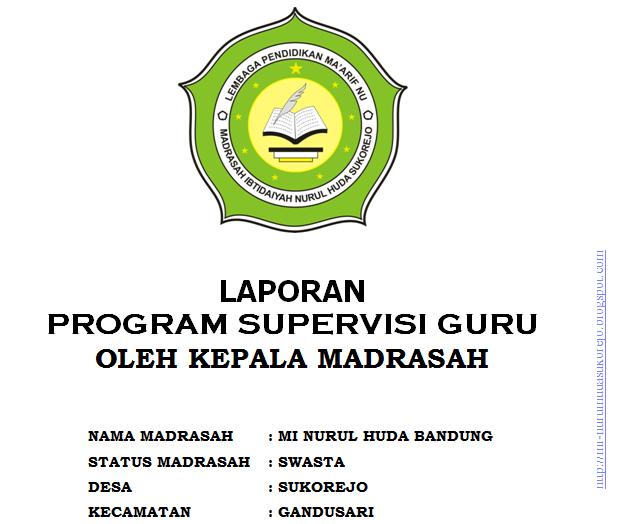 Contoh Laporan Hasil Supervisi Kepala Sekolah Sd Kumpulan Contoh Laporan
